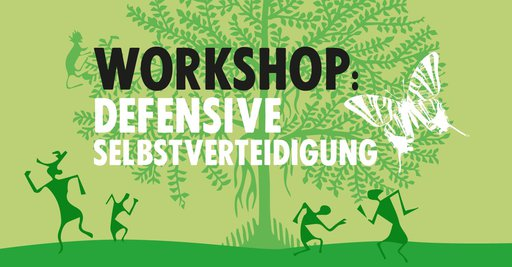 Workshop: Defensive Selbstverteidigung