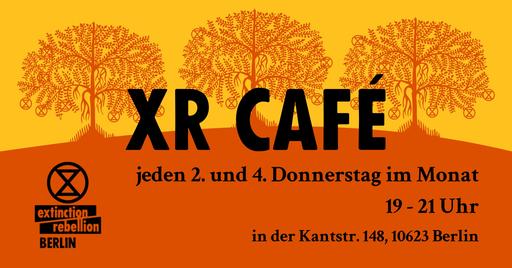 XR Café Charlottenburg – Meet the Rebellion