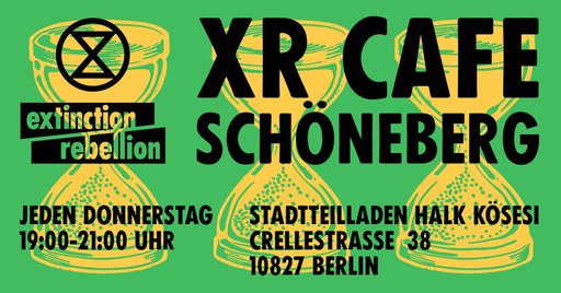XR Café Schöneberg – Meet the Rebellion