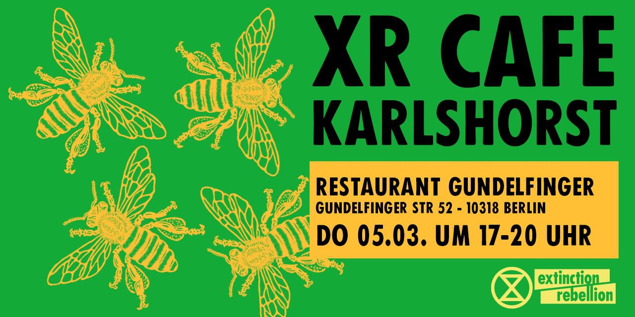 XR Café Karlshorst – Meet the Rebellion