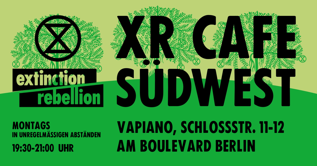 XR Café Südwest – Meet the Rebellion